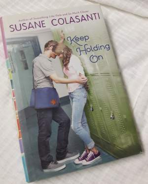 Keep Holding On by Susane Colasanti - Fictional books on Aster Vender