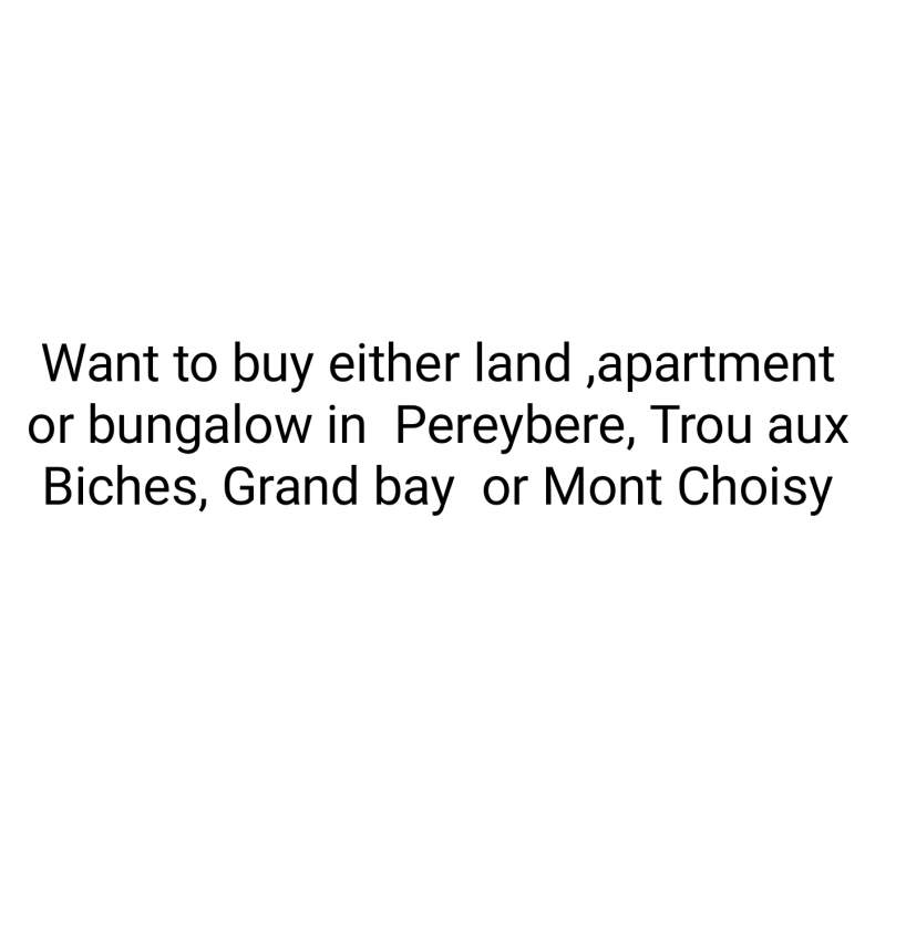 Want to buy either land, apartment or villa